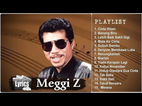 Terbaik Dari Meggi Z - Lagu Paling Enak Dinyanyikan Saat Karaoke (Full Album) HQ Audio!!