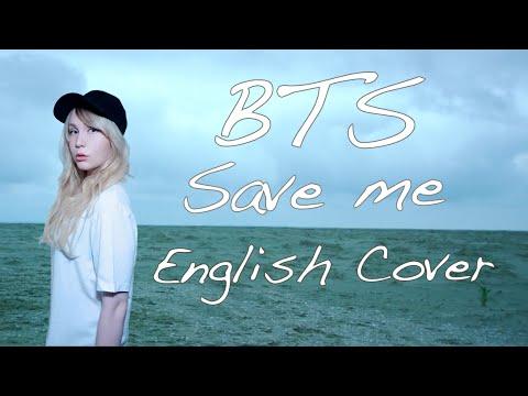 BTS (방탄소년단) Save Me [English Cover]