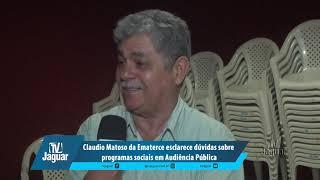 Claudio Matoso da Ematerce esclarece dúvidas sobre programas sociais em Audiência Pública