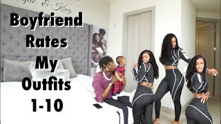 BOYFRIEND RATES MY OUTFITS FROM 1-10 | AFRICAN MALL
