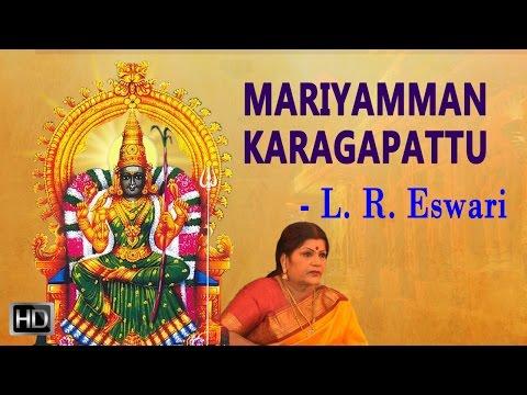 L. R. Eswari - Amman Devotional Songs - Mariyamman Karagapattu - Jukebox - Tamil Devotional Songs