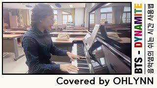 [COVER]방탄소년단(BTS) - Dynamite covered by OHLYNN /코로나에 멘붕 온 선생…
