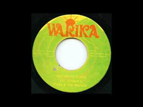 Toots & The Maytals - Never Go Down. The Maytals - In The Fire.