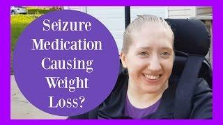 seizure meds weight loss