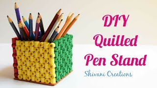 Quilled Pen Stand for Father's Day/ DIY Paper Quilling Pen Stand