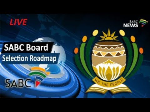 Road Map for appointing the SABC Board, 22 August 2017