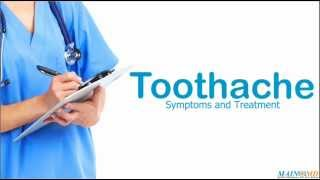 Toothache ¦ Treatment and Symptoms