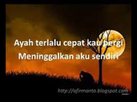 Lirik Lagu Ayah by Laoneis Band Lampung Lagu Sedih