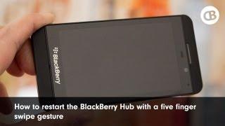 Restart the BlackBerry 10 Hub with this secret five swipe gesture!