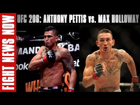 UFC 206: Anthony Pettis vs. Max Holloway on Fight News Now