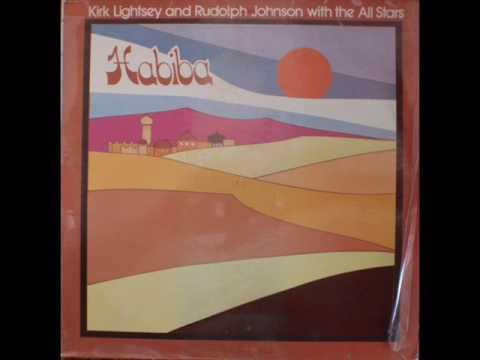 Kirk Lightsey And Rudolph Johnson With The All Stars - Habiba [Full Album]