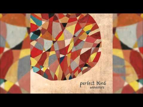 Perfect Blind  - Wanderers | Full Album