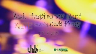 "Vasil Hadzimanov Band ft. David Binney ""ALIVE"" EPK Video (Srb Subs/CC)"