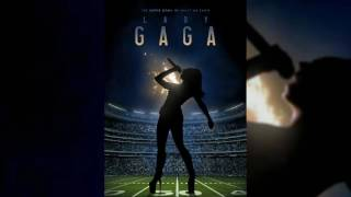 Lady Gaga - Super Bowl LI Halftime Show (Studio Version)