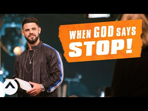 When God Says Stop | Pastor Steven Furtick | Elevation Church