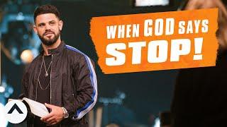 When God Says Stop | Pastor Steven Furtick | Elevation Church
