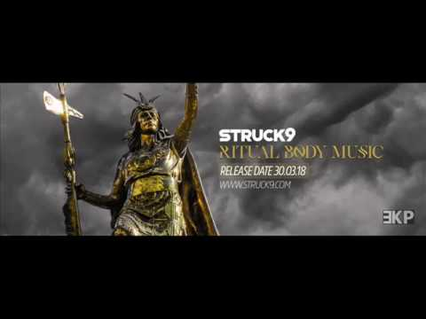 STRUCK9 - Ritual Body Music (Album preview)