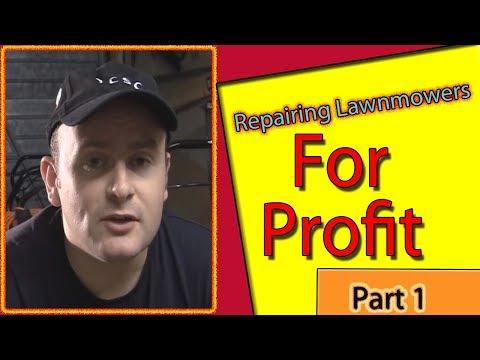 Repairing Lawn Mowers For Profit Part 1