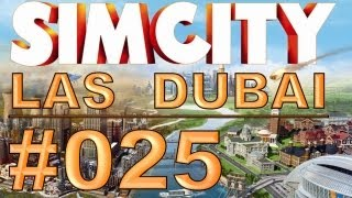 SimCity: Las Dubai - #025 - Wer hat Angst vor Feuer? - Let's Play [Deutsch / HD]