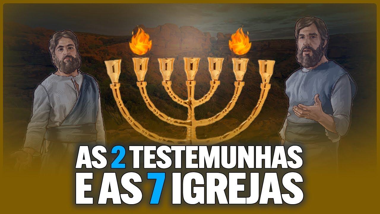 MINISTÉRIO DAS 2 TESTEMUNHAS E AS 7 IGREJAS - RESUMO DA LIVE | CANAL IDE