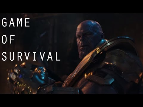 Avengers: Infinity War || Game Of Survival