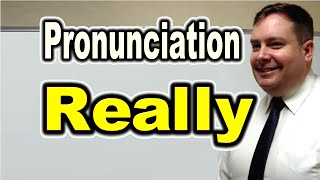 How to Pronounce REALLY [ ForB English Lesson ]