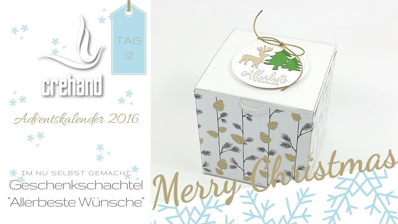 Adventskalender tag 12 geschenkschachtel allerbeste for Carola henke