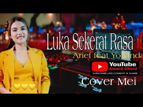 Download Luka sekerat rasa - Arief feat Yollanda    Cover Mei