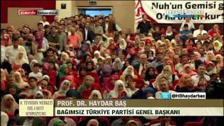 8 EHLİ BEYT SEMPOZYUMU PROF DR HAYDAR BAŞ KAPANIŞ KONUŞMASI