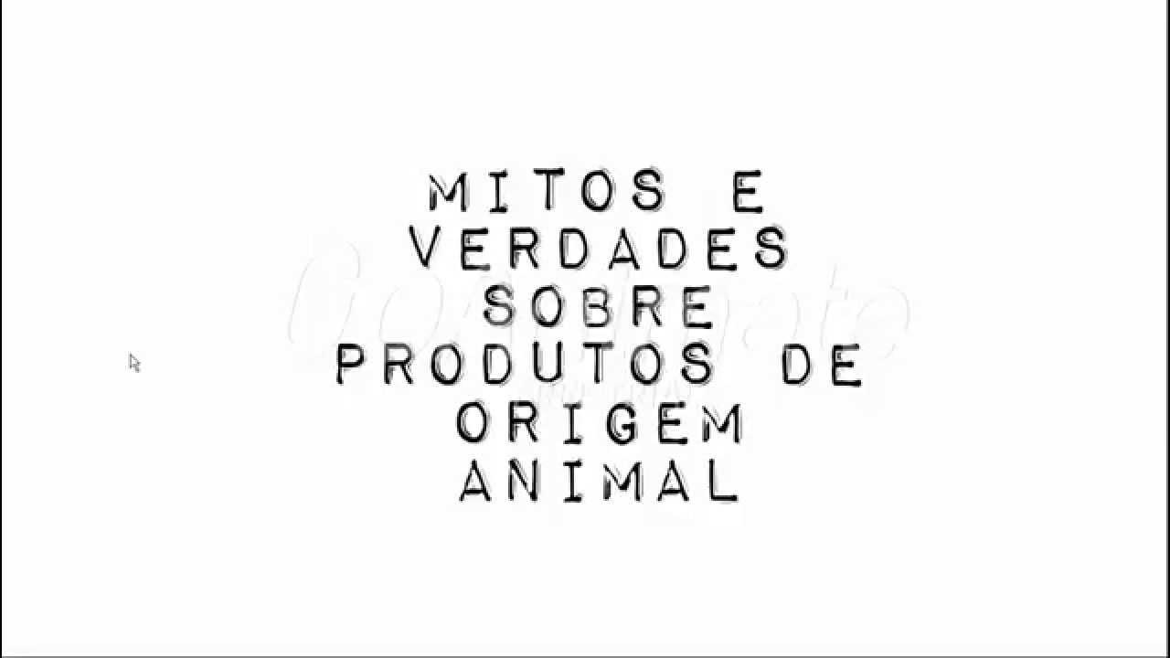 Mitos e Verdades Sobre Produtos de Origem Animal - YouTube a49ae6d39ee8f