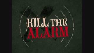 Watch Kill The Alarm Fire Away video