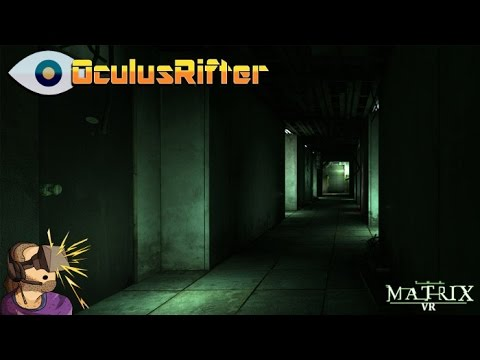 The Matrix VR (Free Your Mind) - Oculus Rift DK2 GamePlay ...