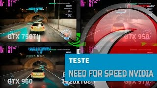TESTE - Need for Speed em placas GeForce GTX