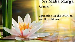Practica SHRI MAHA MARGA GURU