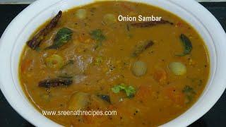 Onion Sambar - Ulli Sambar - Vengaya Sambar