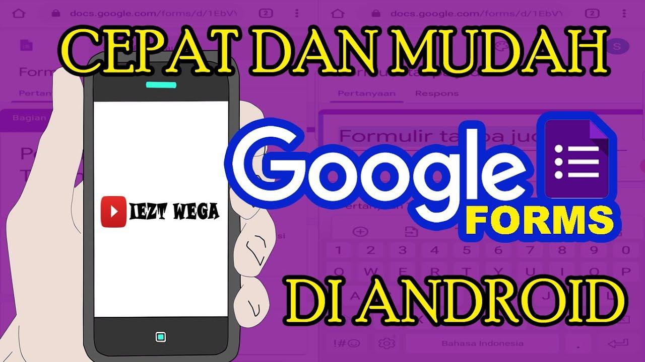 Cara Membuat Google Form Lewat HP Android || Mudah Dan ...