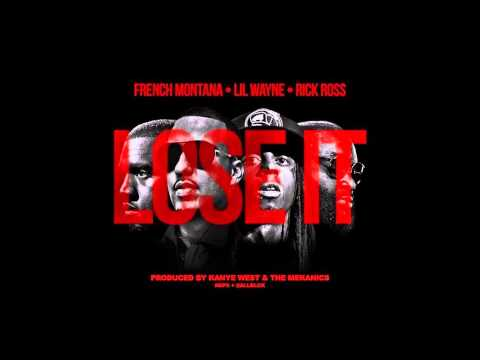 French Montana Ft. Lil Wayne & Rick Ross – Lose It