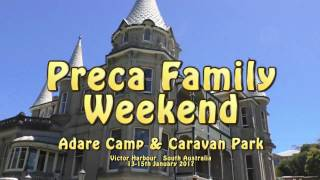 Preca Family Weekend - Adare - Summer 2017 South Australia