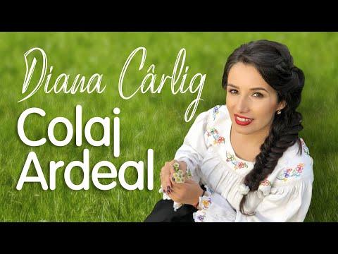 Diana Cârlig - Colaj Ardeal 2019
