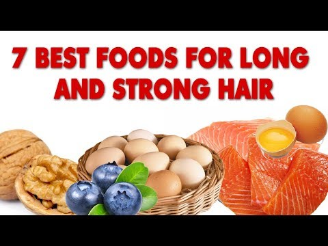 7 Best Foods for Long and Strong Hair- Perfect Beauty Tips
