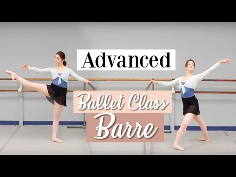 Advanced Ballet Class - Barre | Kathryn Morgan