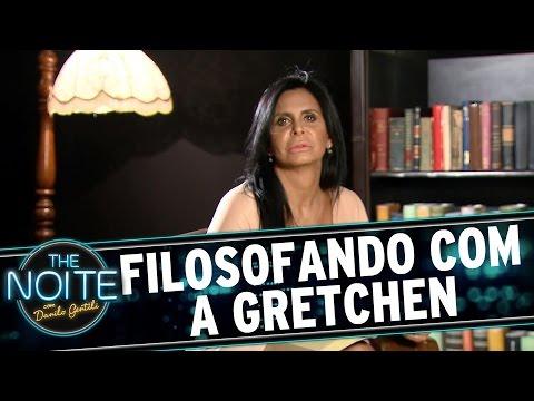 The Noite (10/11/15) - Filosofando Com Gretchen