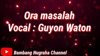 Download Lagu Ora masalah voc guyon maton mp3