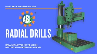 Extra Heavy Duty Radial Drilling Machine - ABL India