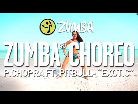P.Chopra - Exotic (feat. Pitbull) / Zumba® Choreo by Alix