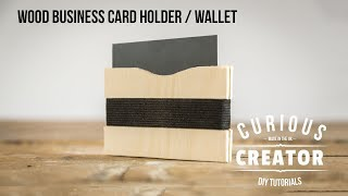 #23 Wood Business Card Holder Wallet - DIY Curious Creator