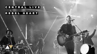 Rebel Heart - Central Live