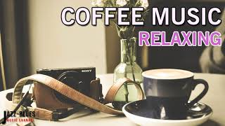 Relaxing For Sleep | Spa Day - Coffee Music - Relax For Work & Study | Strees Relief.