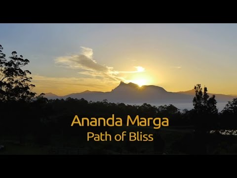 Ananda Marga: Path of Bliss
