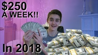 How To Make A Lot Of Money A Week As A Kid!! (2018)